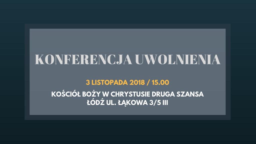 Konferencja uwolnienia w Łodzi