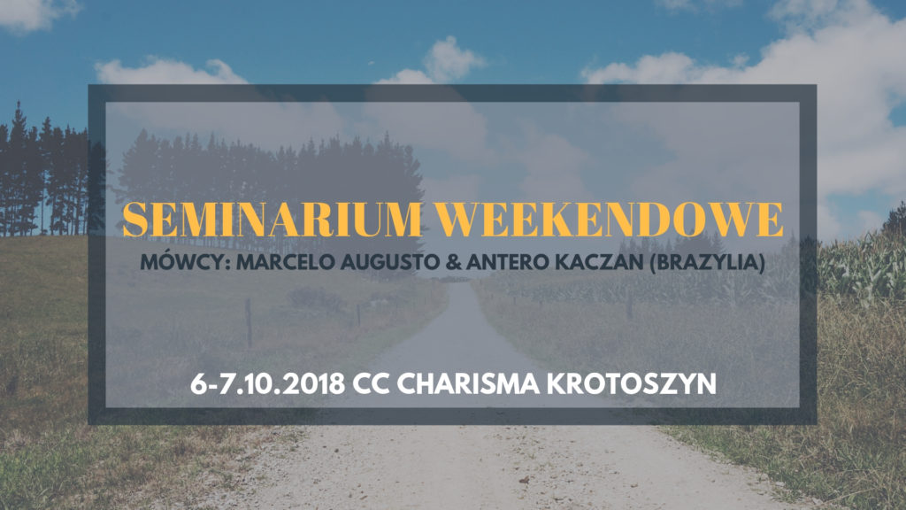 Seminarium Weekendowe w Krotoszynie
